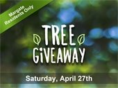Tree Giveaway on April 27th