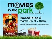 Movies in the Park featuring Incredibles 2 on March 9th