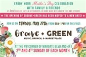 Groove + Green Kicks Off Sunday, May 27th