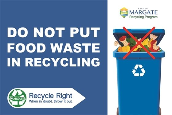 Do not put food waste in recycling