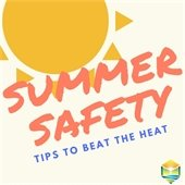 Summer Safety Tips to Beat the Heat