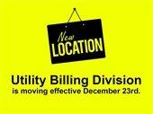 Utility Billing Division Moving on December 23rd