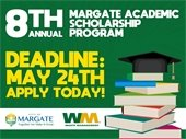 Deadline for Margate Academic Scholarship is May 24th